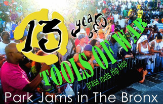 13 years of Tools of War grass roots Hip Hop Park Jams in The Bronx